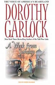 A Week from Sunday, Dorothy Garlock