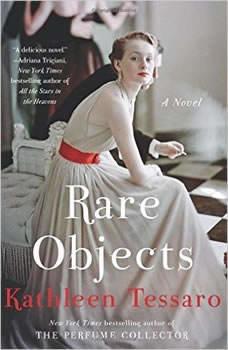 Rare Objects: A Novel A Novel, Kathleen Tessaro