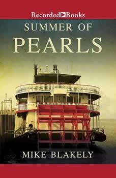 Summer of Pearls, Mike Blakely