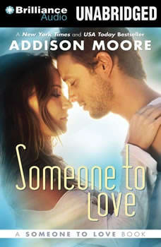 Someone to Love, Addison Moore