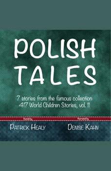 Polish Tales, Patrick Healy