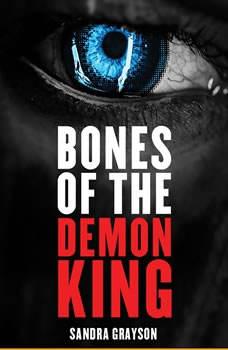 Bones of the Demon King, Sandra Grayson