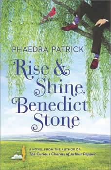 Rise and Shine, Benedict Stone, Phaedra Patrick