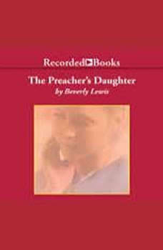The Preacher's Daughter, Beverly Lewis