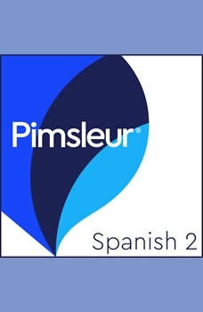 Pimsleur Spanish Level 2 MP3: Learn to Speak and Understand Latin American Spanish with Pimsleur Language Programs Learn to Speak and Understand Latin American Spanish with Pimsleur Language Programs, Pimsleur