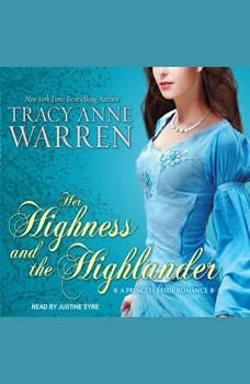 Her Highness and the Highlander, Tracy Anne Warren
