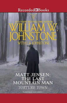 Torture Town, William W. Johnstone