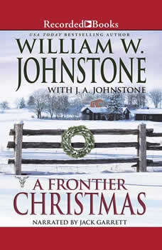 A Frontier Christmas, William W. Johnstone