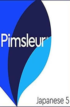 Pimsleur Japanese Level 5 MP3: Learn to Speak and Understand Japanese with Pimsleur Language Programs Learn to Speak and Understand Japanese with Pimsleur Language Programs, Pimsleur