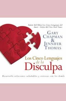 Los Cinco Lenguajes de la Disculpa, Gary Chapman