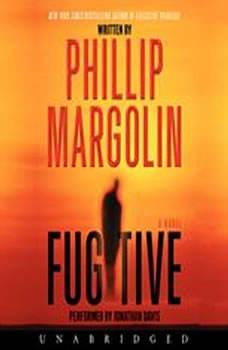 Fugitive, Phillip Margolin