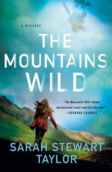 The Mountains Wild: A Mystery, Sarah Stewart Taylor
