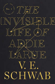The Invisible Life of Addie LaRue, V. E. Schwab
