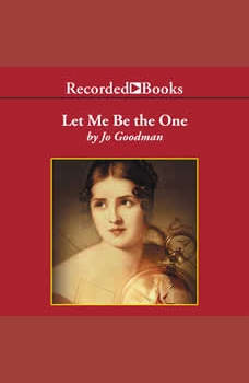 Let Me Be the One, Jo Goodman