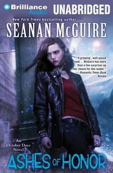Ashes of Honor: An October Daye Novel An October Daye Novel, Seanan McGuire