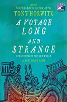 A Voyage Long and Strange: Rediscovering the New World, Tony Horwitz
