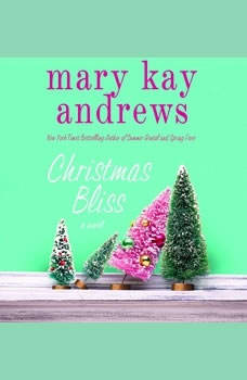 Christmas Bliss, Mary Kay Andrews