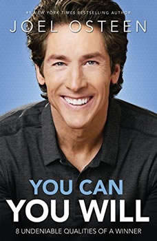 Daily Readings from You Can, You Will: 90 Devotions to Becoming a Winner 90 Devotions to Becoming a Winner, Joel Osteen
