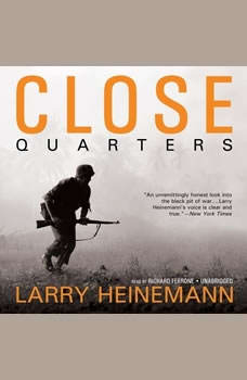 Close Quarters, Larry Heinemann