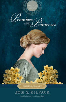 Promises and Primroses, Josi S. Kilpack