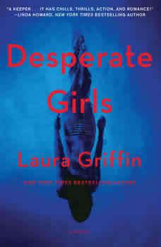 Desperate Girls, Laura Griffin
