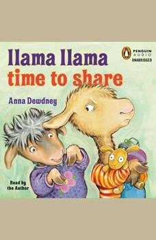 Llama Llama Time to Share, Anna Dewdney