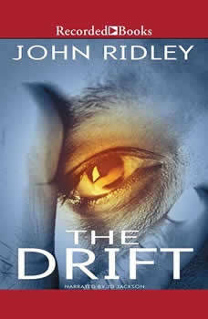 The Drift, John Ridley