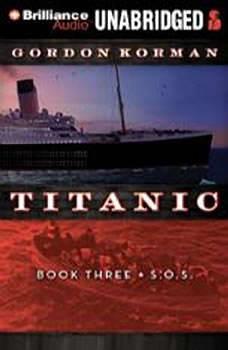 Titanic #3: S.O.S, Gordon Korman