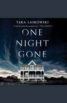 One Night Gone: A Novel, Tara Laskowski