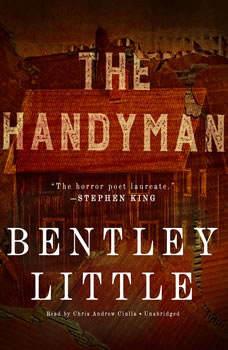 The Handyman, Bentley Little