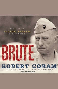 Download Brute: The Life of Victor Krulak, U S  Marine The
