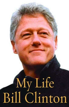 My Life (complete), Bill Clinton