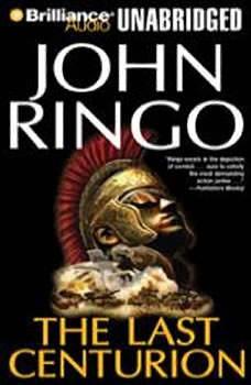The Last Centurion, John Ringo