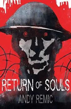 Return of Souls, Andy Remic