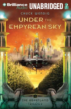 Under the Empyrean Sky, Chuck Wendig