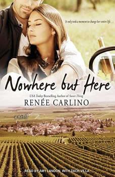 Nowhere but Here, Renee Carlino
