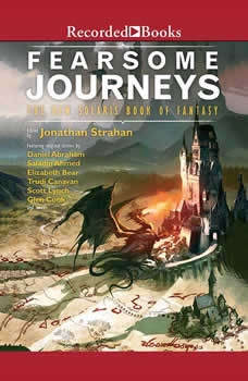 Fearsome Journeys: The New Solaris Book Of Fantasy, Jonathan Strahan
