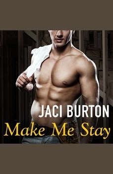 Make Me Stay, Jaci Burton
