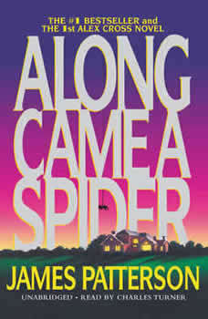 Along Came a Spider: 25th Anniversary Edition 25th Anniversary Edition, James Patterson