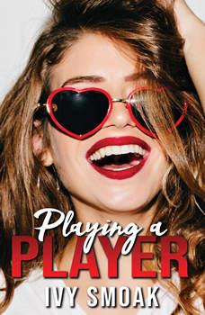 Playing a Player, Ivy Smoak