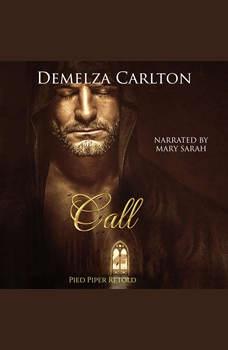 Call: Pied Piper Retold, Demelza Carlton