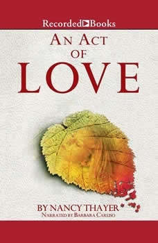 An Act of Love, Nancy Thayer