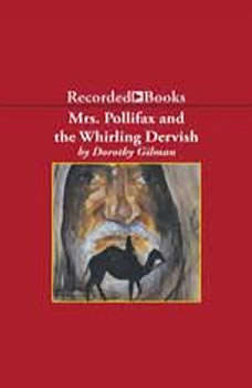 Mrs. Pollifax and the Whirling Dervish, Dorothy Gilman