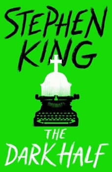 The Dark Half, Stephen King