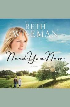 Need You Now, Beth Wiseman