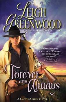 Forever and Always: A Cactus Creek Novel, Leigh Greenwood