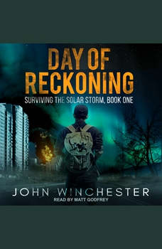 Day of Reckoning: Surviving the Solar Storm, John Winchester