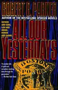 All Our Yesterdays, Robert B. Parker