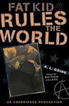 Fat Kid Rules the World, K. L. Going