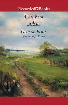 Adam Bede, George Eliot